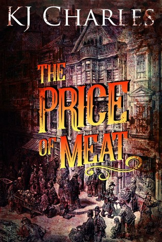 The Price of Meat by K.J. Charles
