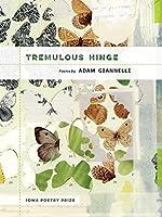 Tremulous Hinge (Iowa Poetry Prize)