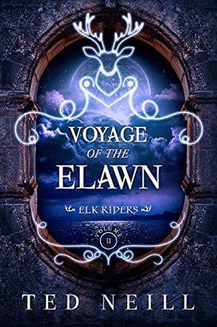 Voyage of the Elawn: Elk Riders Volume II