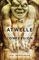 The Atwelle Confession