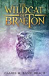 The Wildcat of Braeton (The Rise of Aredor #2)