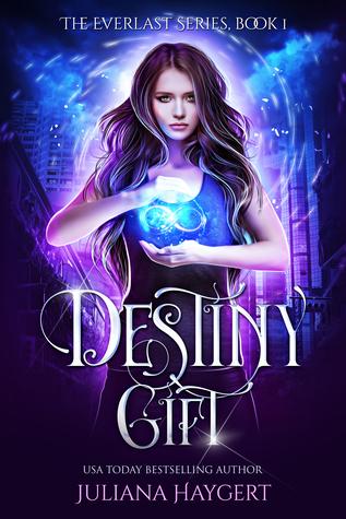 Destiny Gift (Everlast #1)
