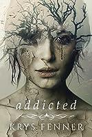 Addicted (Dark Road Series, #1)