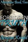 Forbidden Truth (Novocaine, #2)