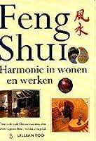 Feng Shui: Harmonie in wonen en werken