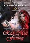 RED MIST FALLING: Part One of the Red Mist Trilogy