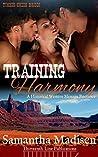 Training Harmony: A Historical Western Menage Romance (Timber Creek Brides)