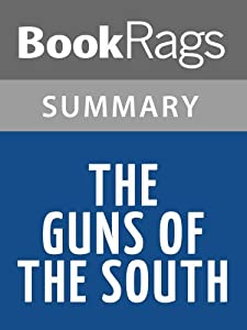 Summary & Study Guide The Guns of the South by Harry Turtledove