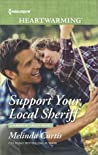 Support Your Local Sheriff (Harmony Valley #10)