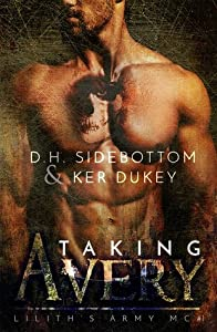 Taking Avery (Lilith's Army MC, #1)