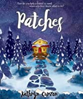 Patches: How do you help a friend in need when you don't know what to do?