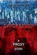 Daydreamer: A Proxy Short Story