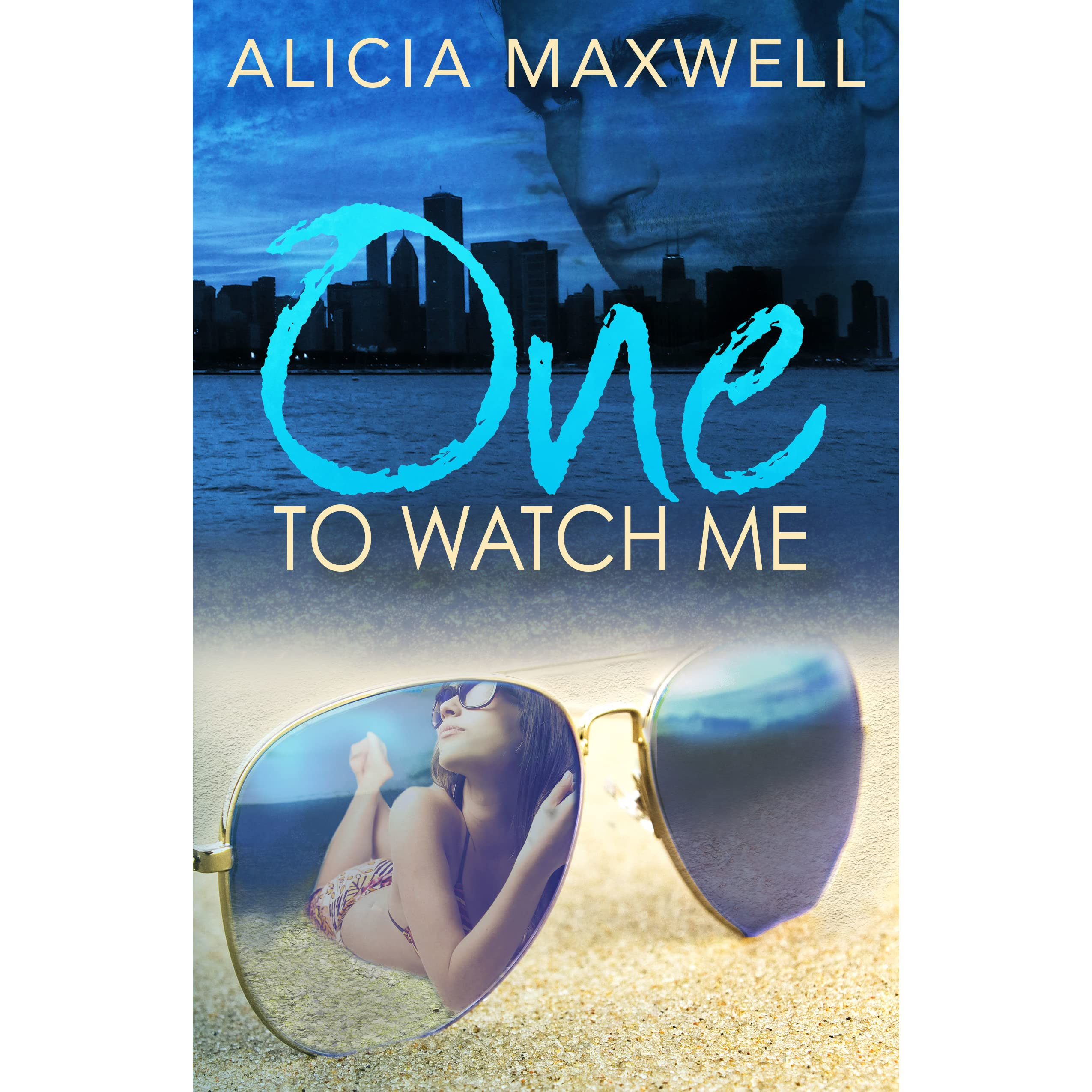 One to watch me by alicia maxwell fandeluxe Epub