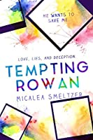 Tempting Rowan (Trace + Olivia Book 3)