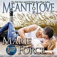 Meant for Love (Gansett Island Series, #10)