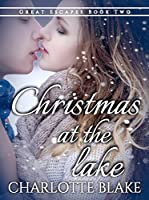 Christmas at the Lake (Great Escapes Book 2)