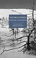 Kolyma Stories (New York Review Books Classics)