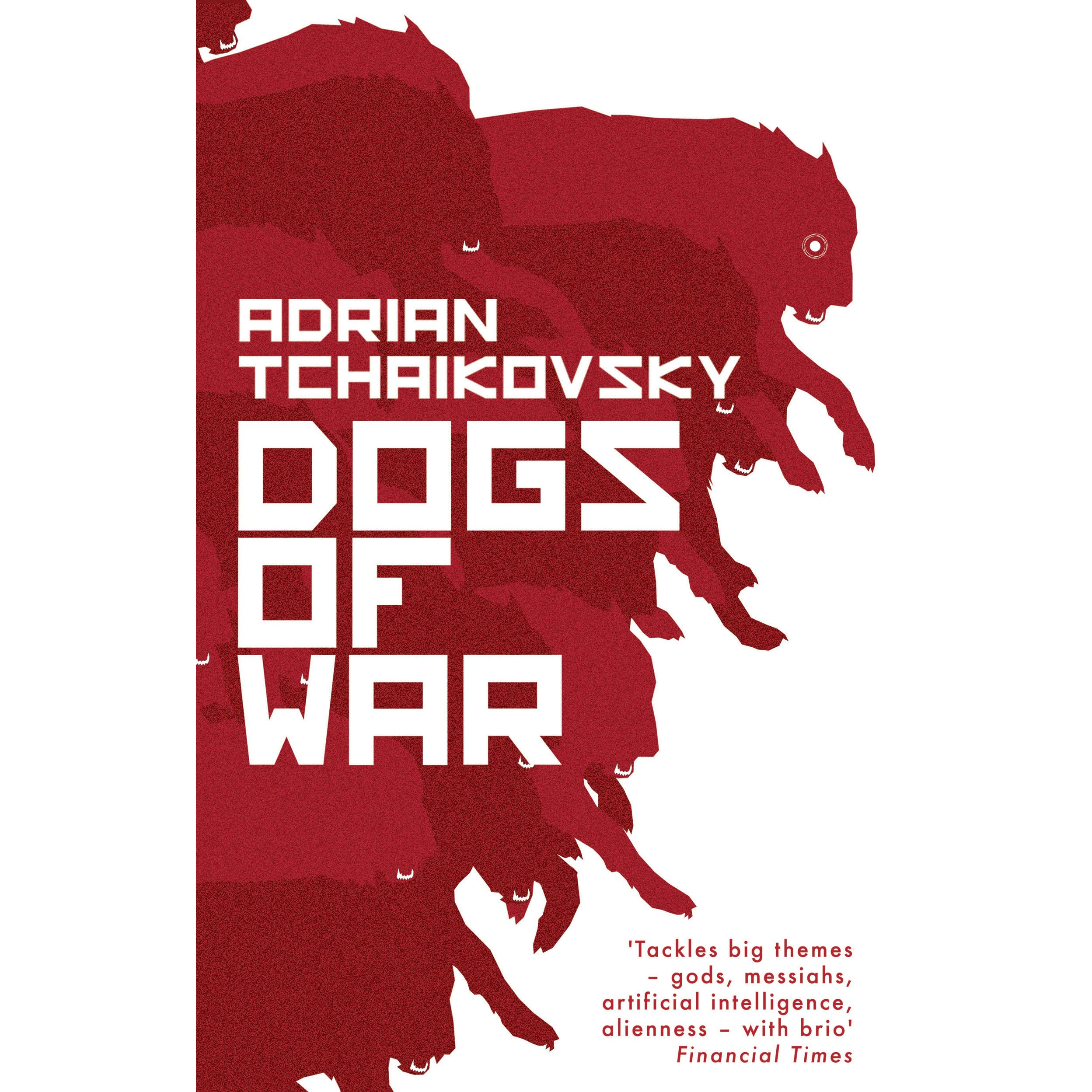 Dogs of war by adrian tchaikovsky dogs of war fandeluxe Images