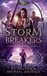 Storm Breakers: Age Of Magic - A Kurtherian Gambit Series (Storms Of Magic, #3)
