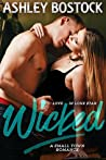 Wicked (Love in Lone Star #3)