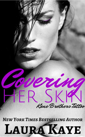 Covering Her Skin by Laura Kaye