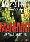 Manhunt (Michael Bennett, #10.5)