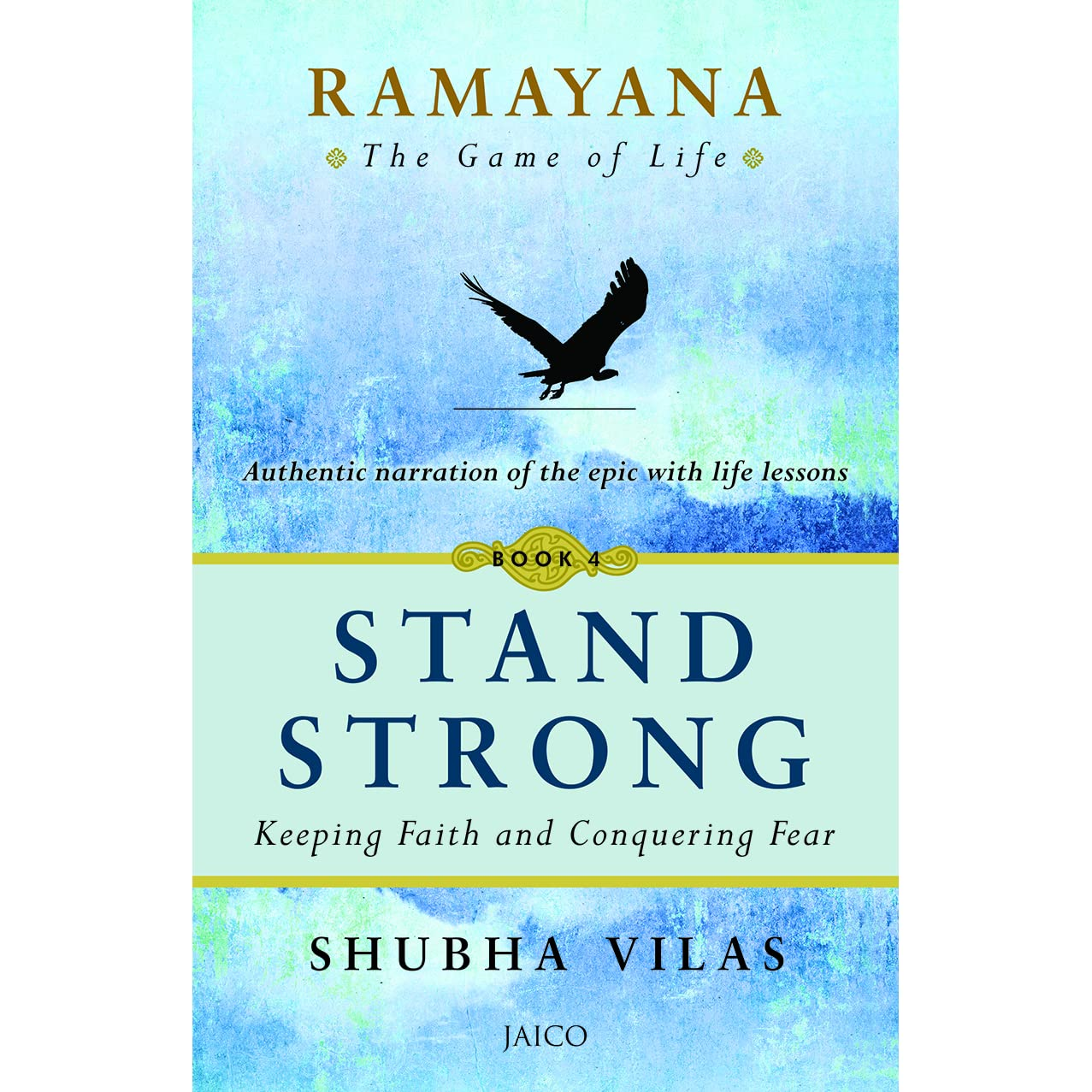 Ramayana the game of life book 4 stand strong by shubha vilas fandeluxe Images