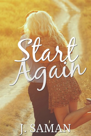 Start Again by J. Saman