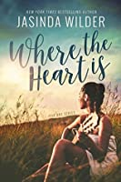 Where The Heart Is (The One, #2)