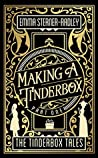 Making a Tinderbox (The Tinderbox Tales, #1)