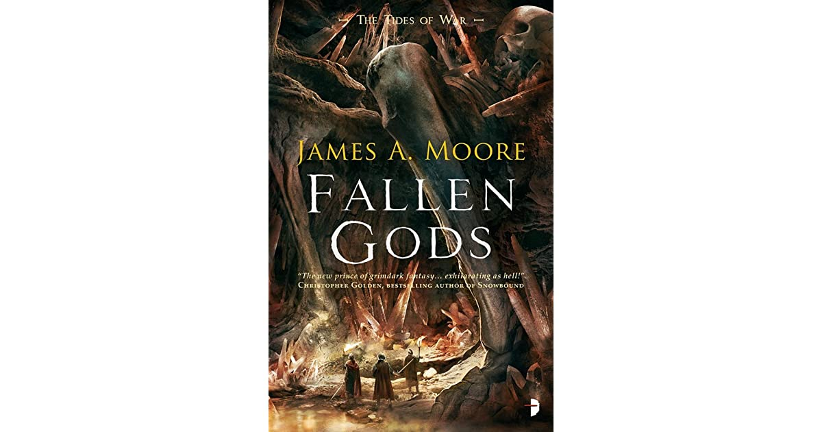 Fallen Gods (The Tides Of War #2) by James A  Moore