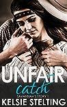 Unfair Catch: Savannah's Story 1 (The Texas Sun Series)