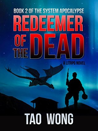 Redeemer of the Dead (The System Apocalypse #2)
