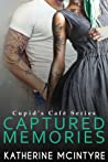 Captured Memories (Cupid's Café, #3)