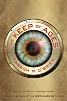 The Keep of Ages (The Vault of Dreamers, #3)
