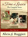 A Time of Grace: The Complete Series (A Time of Grace #1-3)
