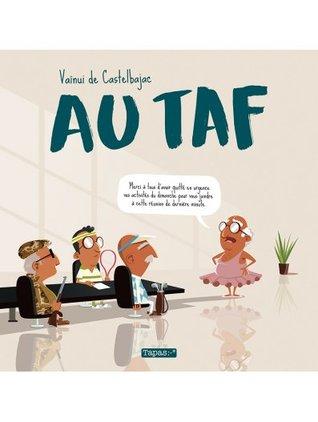 Au taf by Vaïnui de Castelbajac