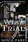 Witch Trials (Mackenzie Coven Mystery #5)