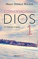 Conversaciones con Dios I (Conversaciones con Dios 1)
