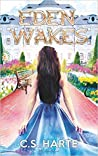 Eden Wakes (Eden Factions, #1)