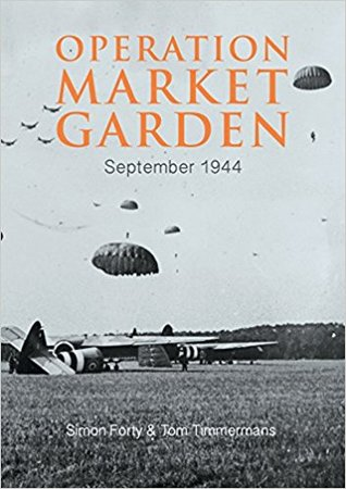 Operation Market Garden: September 1944
