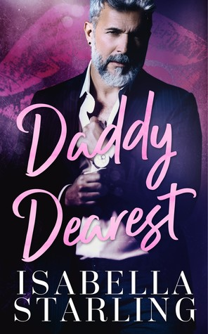 Daddy Dearest by Isabella Starling