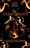 The Great Hearts: A swords & sorcery fantasy epic
