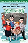 Detention of Doom (DC Comics: Secret Hero Society #3)