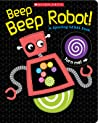 Beep Beep Robot! A Spinning Gears Book by Scholastic Inc.