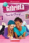 Review ebook Gabriela: Time for Change (American Girl: Girl of the Year 2017, Book 3) by Varian Johnson