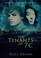 The Tenants of 7C (Heaven & Earth #1)