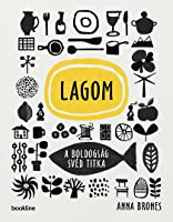 Lagom – A boldogság svéd titka
