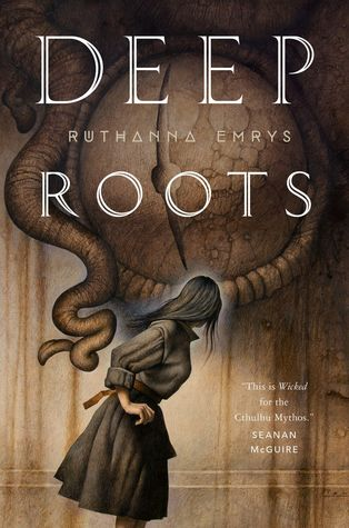 Deep Roots (The Innsmouth Legacy, #2)