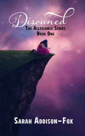 Disowned  (Allegiance #1)